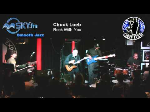 Chuck Loeb - Rock With You