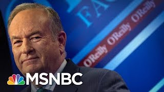 Bill O'Reilly To Get $25M In Fox News Exit | All In | MSNBC