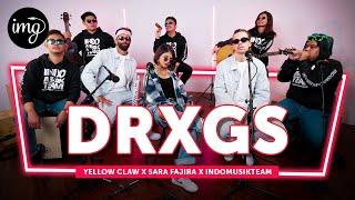 Download lagu DRXGS - YELLOW CLAW & SARA FAJIRA FT. INDOMUSIKTEAM | PETIK