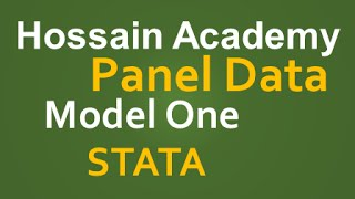 Panel Data. Fixed and Random Effect. Model One. STATA