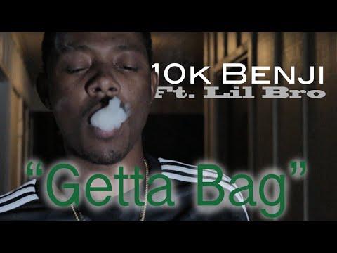 10k Benji Ft. Lil Bro - Getta Bag (Official Musik Video) MP3