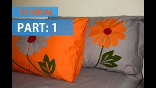 TUTORIAL 01: Applique (Aplic) Work Design: Hand Made Bed Sheet and Pillow Covers