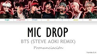 BTS - Mic Drop (Steve Aoki Remix) | Letra Fácil (Pronunciación)