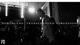 Northlane - Transcending Dimensions