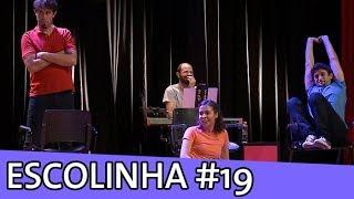 IMPROVÁVEL - ESCOLINHA IMPROVÁVEL #19