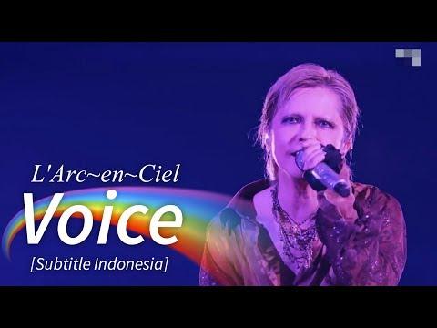 L'Arc~en~Ciel - Voice | Subtitle Indonesia | 25th L'Anniversary LIVE
