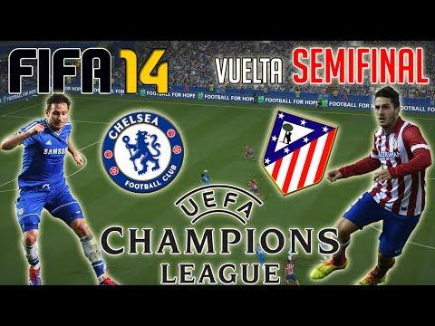 FIFA 14 | UEFA Champions League | CHELSEA vs ATLÉTICO DE MADRID | Vuelta Semifinal
