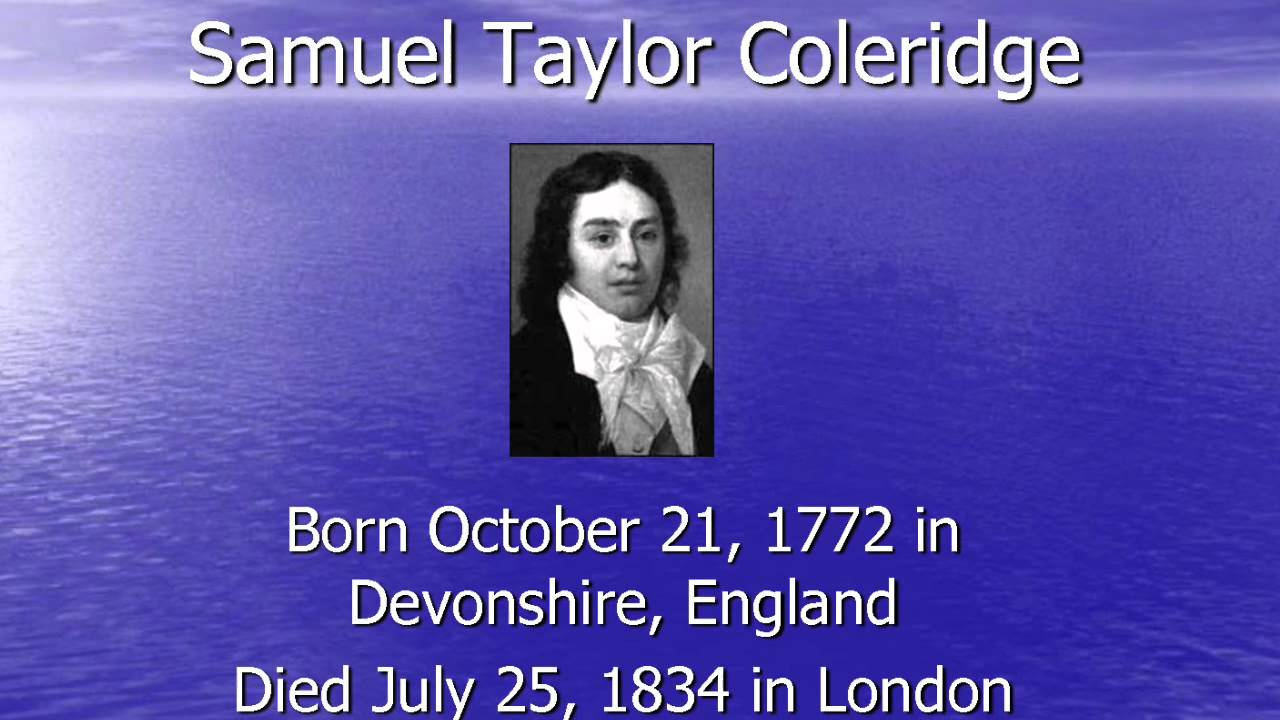 samuel taylor coleridge and don juan A considerable portion of samuel taylor coleridge's biographia literaria is devoted to the critique of william wordsworth's ideas, which he presented in his preface to lyrical ballads in.