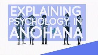 Explaining Psychology in Anohana