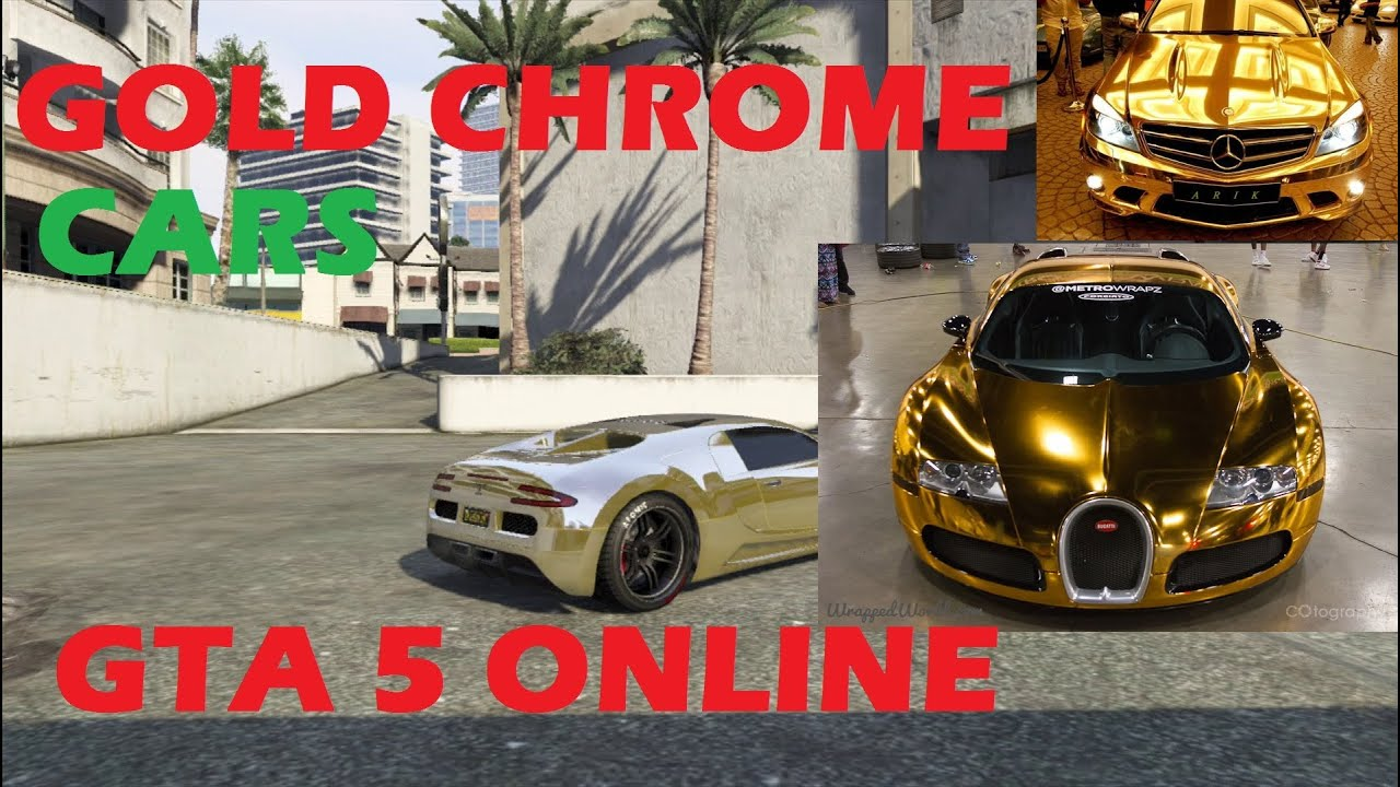 Gta 5 Online Crew Cars Gta 5 Online Get Gold Chrome