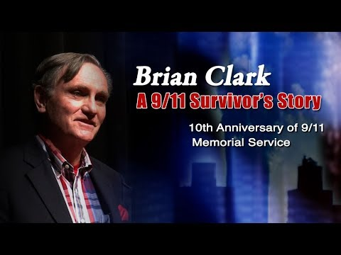 Brian Clark - A 9/11 Survivor's Story