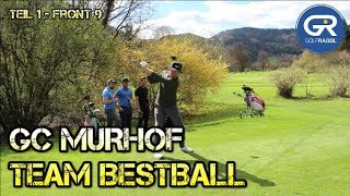 TEAM BESTBALL AM GC MURHOF - FRONT 9