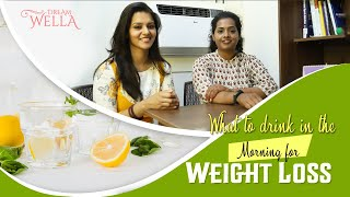 Morning Drink for Weight Loss | Weight loss tips in Tamil | Dreamwella