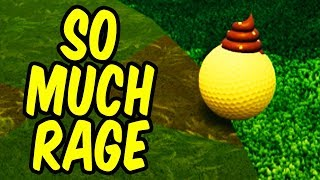 SO MUCH RAGE - Golf It! Funny Moments