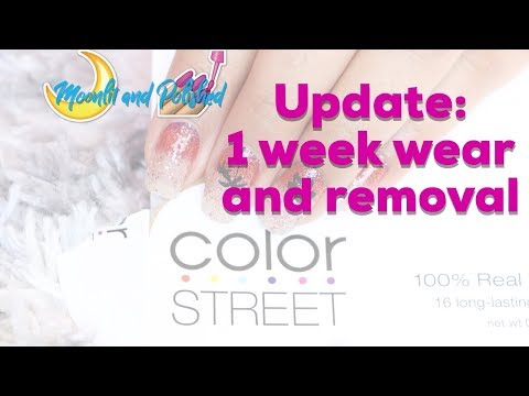 Color street Update: 1 week wear and Removal