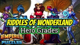 Riddles of Wonderland Hero Grades Empires and Puzzles Best Heroes To Level