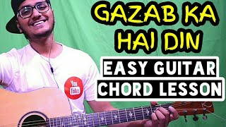 Gazab ka hai din - jubin nautiyal - dil junglee - easy guitar chord lesson, begginer guitar tutorial