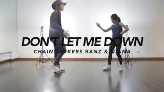 The Chainsmokers - Don't Let Me Down Dance Choreography   Ranz & Niana