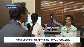 Business Connect - CBBR Next Pillar of The Mauritian Economy