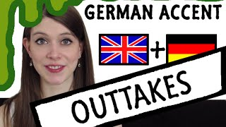 How to do a German Accent | OUTTAKES