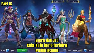 Suara dan arti kata kata hero baru mobile legends part15~mobile legends