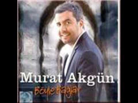 Murat Akgün Böyle Baglar uzun hava