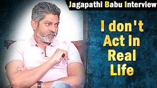 i-dont-act-in-real-life-jagapathi-babu-ntv