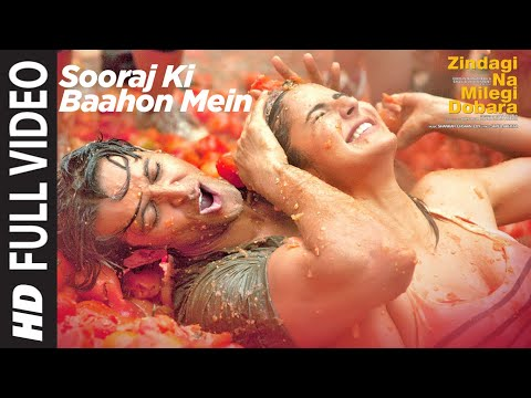 SOORAJ KI BAAHON MEIN FULL VIDEO SONG | ZINDAGI NA MILEGI DOBARA...