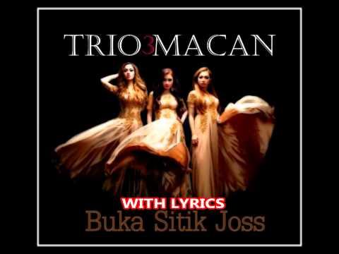 """Trio Macan """"Buka Sitik Joss"""" (With Lyrics) HD"""
