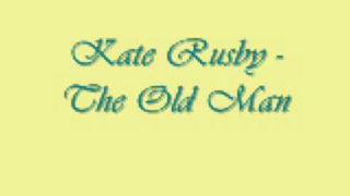 Watch Kate Rusby The Old Man video