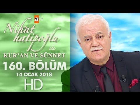 Nihat Hatipoğlu ile Kur'an ve Sünnet - 14 Ocak 2018