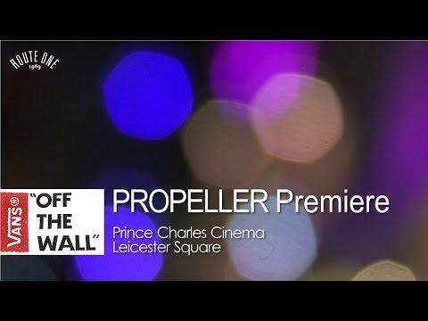 Vans Propeller: The London Premiere