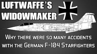 Waarom Duitsland zoveel ongevallen had met de F-104 Starfighter