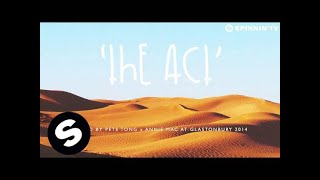 Unknown - The Act (Played by Pete Tong x Annie Mac at Glastonbury 2014)