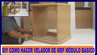 Como hacer velador de Placa de MDF Módulo Básico-how to make a nightstand