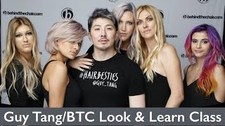 Guy Tang/BTC Look and Learn Class