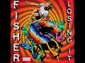 Losing It Fisher Original Mix mp3