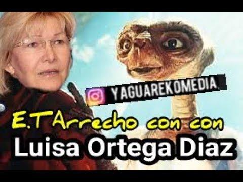 ET arrecho con Luisa ortega Diaz