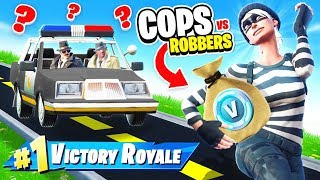 COPS & ROBBERS in Fortnite Battle Royale