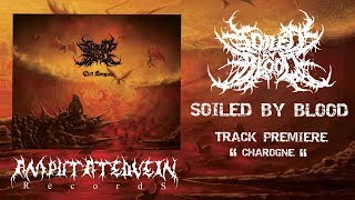 SOILED BY BLOOD - CHAROGNE [SINGLE] (2019) SW EXCLUSIVE