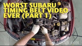 Worst Subaru Timing Belt Video Ever (Part 1) -EricTheCarGuy