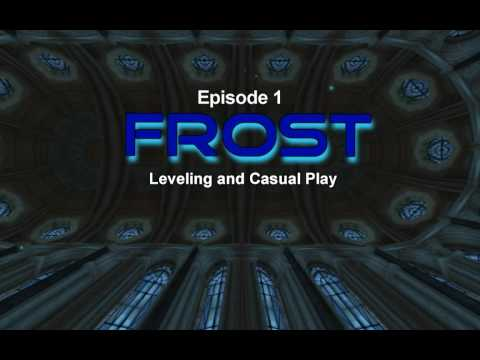 WOTLK Wow Mage tips and Tricks; Episode 1: Frost