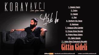 Koray Avcı - Gittin Gideli Akustik Official Audio
