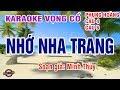 Nhớ Nha Trang | Karaoke | Phụng Hoàng 12 Câu, Vọng Cổ 4   6