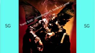 Travis Scott Goosebumps Ft Kendrick Lamar FAST MIX BY SUPER GEO