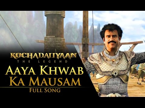 Aaya Khwab Ka Mausam (Video Song) - Kochadaiiyaan - The Legend