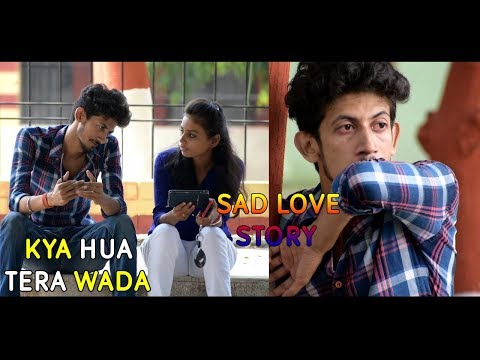Kya Hua Tera Wada | Heart Touching Love Story | Sad Song | SAS Films