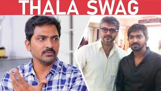 Vaibhav  talk about Ajith
