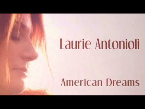 Just a Dream -  Laurie Antonioli ( American Dreams)