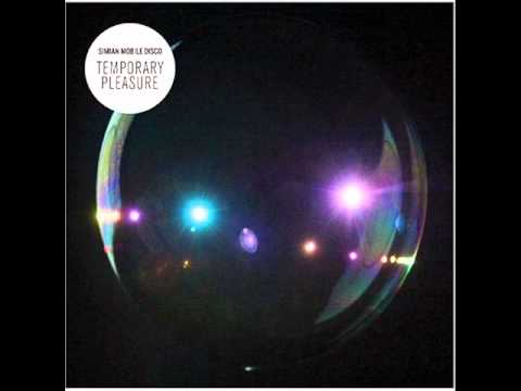 Simian Mobile Disco - Audacity Of Huge